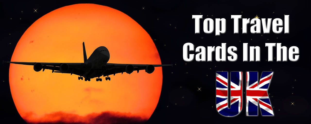 Top travel cards in the UK